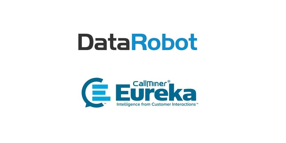 CallMiner, DataRobot